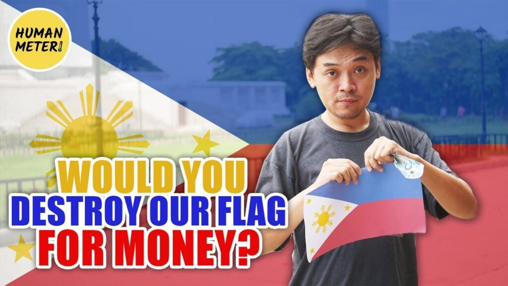 Independence Day: Would You Destroy Filipino Flag For Money? | HumanMeter