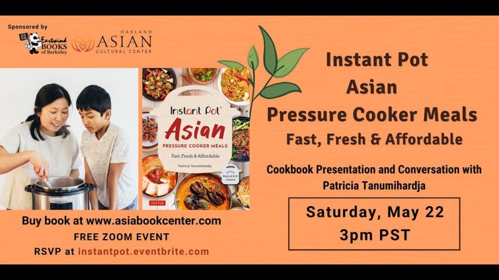 Instant Pot Asian Cookbook Presentation with Author Pat Tanumihardja