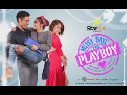 MUST DATE THE PLAYBOY (Pinoy) FULL MOVIE | ROMANCE/COMEDY | PINOY TAGALOG MOVIES